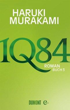 1Q84 / Buch 3 (eBook, ePUB) - Murakami, Haruki