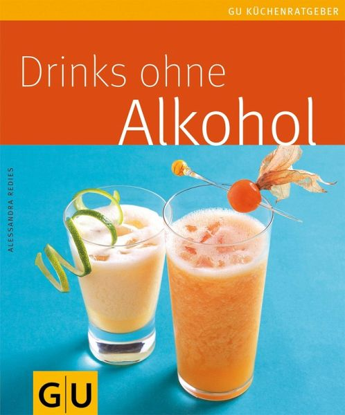 drinks ohne alkohol ebook epub von alessandra redies. Black Bedroom Furniture Sets. Home Design Ideas