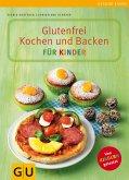 Glutenfrei Kochen und Backen für Kinder (eBook, ePUB)