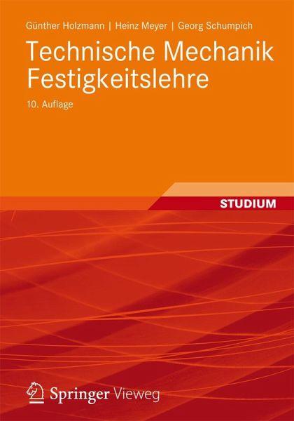 Technische mechanik festigkeitslehre ebook pdf von for Technische mechanik grundlagen pdf