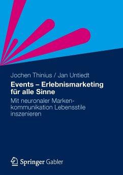 Events - Erlebnismarketing für alle Sinne (eBook, PDF) - Thinius, Jochen; Untiedt, Jan