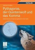 Pythagoras, der Quintenwolf und das Komma (eBook, PDF)