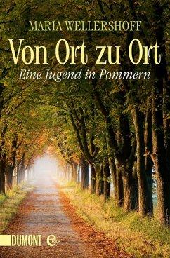 Von Ort zu Ort (eBook, ePUB) - Wellershoff, Maria