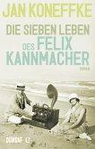 Die sieben Leben des Felix Kannmacher (eBook, ePUB)