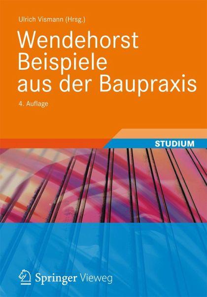 Wendehorst Beispiele aus der Baupraxis (eBook, PDF ...