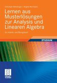 Lernen aus Musterlösungen zur Analysis und Linearen Algebra (eBook, PDF)