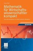 Mathematik für Wirtschaftswissenschaftler kompakt (eBook, PDF)