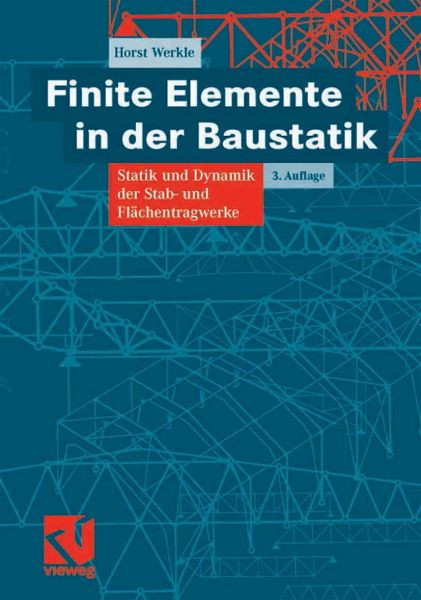 Finite elemente in der baustatik ebook pdf von horst for Finite elemente berechnung