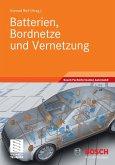 Batterien, Bordnetze und Vernetzung (eBook, PDF)