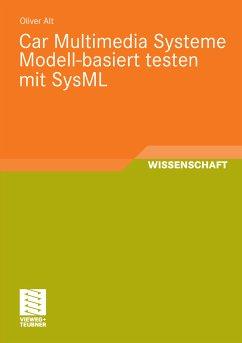 Car Multimedia Systeme Modell-basiert testen mit SysML (eBook, PDF)