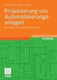 Projektierung von Automatisierungsanlagen (eBook, PDF)