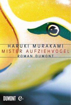 Mister Aufziehvogel (eBook, ePUB) - Murakami, Haruki