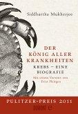 Der König aller Krankheiten (eBook, ePUB)