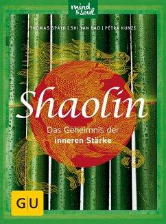 Shaolin (eBook, ePUB) - Späth, Thomas; Bao, Shi Yan