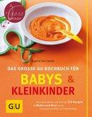 Das große GU Kochbuch für Babys und Kleinkinder (eBook, ePUB)