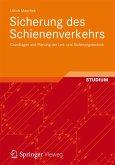 Sicherung des Schienenverkehrs (eBook, PDF)