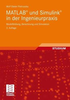 MATLAB® und Simulink® in der Ingenieurpraxis (eBook, PDF) - Pietruszka, Wolf Dieter