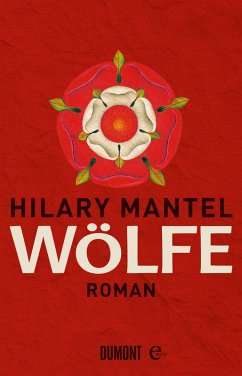 Wölfe / Tudor-Trilogie Bd.1 (eBook, ePUB) - Mantel, Hilary