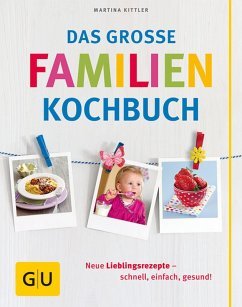 Das große Familienkochbuch (eBook, ePUB) - Kittler, Martina