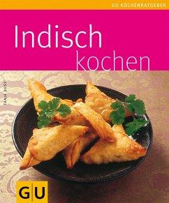 Indisch kochen (eBook, ePUB) - Dusy, Tanja