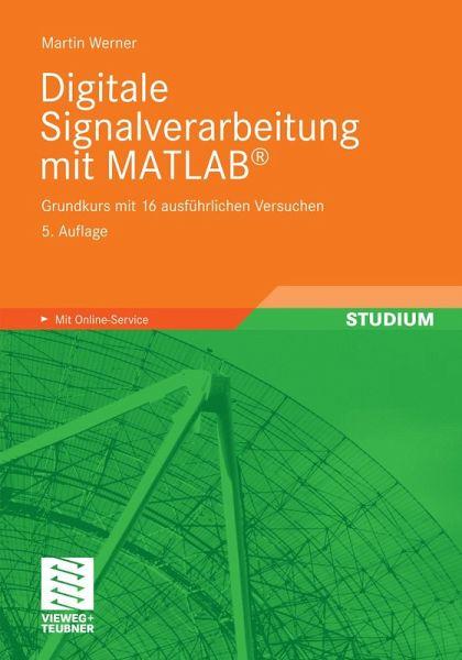 Digitale Signalverarbeitung Ein Praktischer Ansatz Ebook