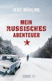 Mein russisches Abenteuer (eBook, ePUB)