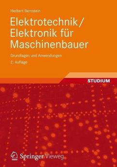 Elektrotechnik/Elektronik für Maschinenbauer (eBook, PDF) - Bernstein, Herbert