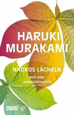 Naokos Lächeln (eBook, ePUB) - Murakami, Haruki