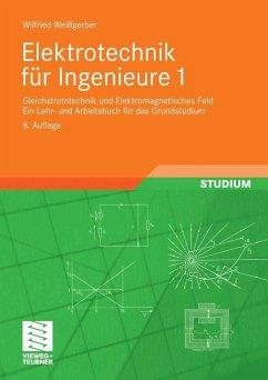 Elektrotechnik für Ingenieure 1 (eBook, PDF) - Weißgerber, Wilfried