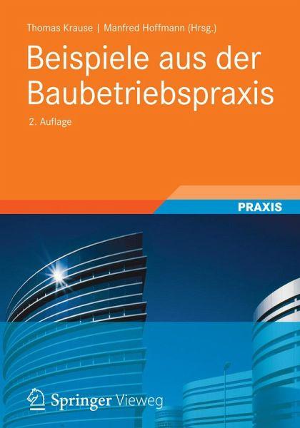 Beispiele aus der Baubetriebspraxis (eBook, PDF) - buecher.de