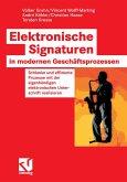 Elektronische Signaturen in modernen Geschäftsprozessen (eBook, PDF)