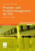 Prozess- und Projektmanagement für ITIL® (eBook, PDF)