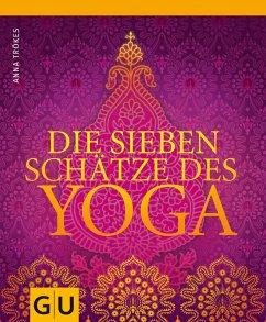 Die sieben Schätze des Yoga (eBook, ePUB) - Trökes, Anna
