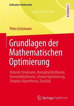 Grundlagen der Mathematischen Optimierung (eBook, PDF) - Gritzmann, Peter