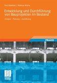Entwicklung und Durchführung von Bauprojekten im Bestand (eBook, PDF)