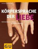 Körpersprache der Liebe (eBook, ePUB)