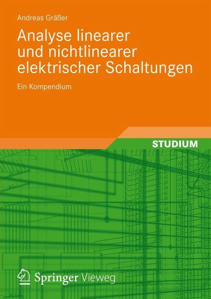 Analyse linearer und nichtlinearer elektrischer Schaltungen (eBook ...