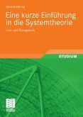 Eine kurze Einführung in die Systemtheorie (eBook, PDF)