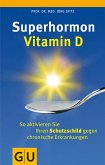 Superhormon Vitamin D (eBook, ePUB)
