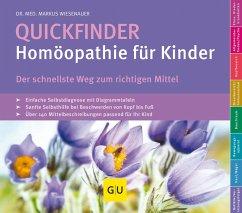 Quickfinder- Homöopathie für Kinder (eBook, ePUB) - Wiesenauer, Markus