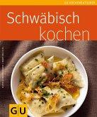 Schwäbisch kochen (eBook, ePUB)