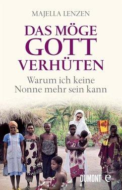 Das möge Gott verhüten (eBook, ePUB) - Lenzen, Majella