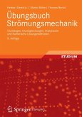 Übungsbuch Strömungsmechanik (eBook, PDF)