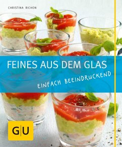 Feines aus dem Glas (eBook, ePUB) - Richon, Christina