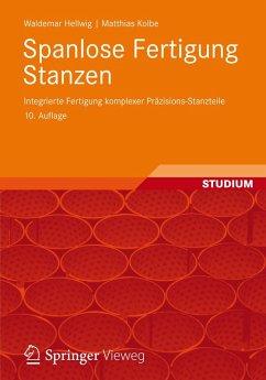 Spanlose Fertigung Stanzen (eBook, PDF) - Hellwig, Waldemar; Kolbe, Matthias