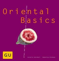 Oriental Basics (eBook, ePUB) - Dickhaut, Sebastian; Schinharl, Cornelia