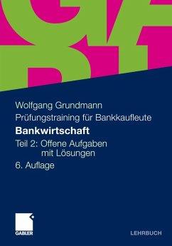 Bankwirtschaft (eBook, PDF) - Grundmann, Wolfgang