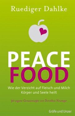 Peace Food (eBook, ePUB) - Dahlke, Ruediger