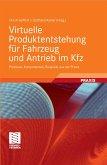 Virtuelle Produktentstehung für Fahrzeug und Antrieb im Kfz (eBook, PDF)
