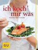 Ich koch` mir was (eBook, ePUB)